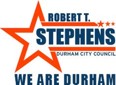 Robert T. Stephens for Durham City Council