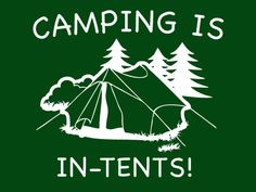 FUNNY TSHIRT camping is in tents t shirt Funny by 9dollartshirts
