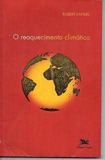 Sebo Felicia Morais: O  Reaquecimento Climático