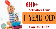 Do you want to engage your 1 year old but don't know how? Check out these safe ideas!
