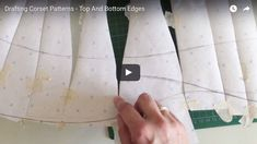 Drafting Corset Patterns: How To Get Perfect Top And Bottom Edges Video Tutorial