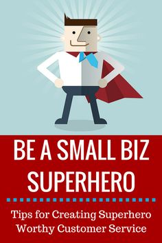 Small business owners are a lot like superheroes, but that doesn't mean they don't need to pay attention to their customer service. Here are some tips for creating unstoppable service for your customers. #customerservice #smallbiz