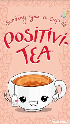 valentines day puns Sending You A Cup Of Positivi Tea pun for a great easy, quick, witty and clever, DIY Valentines Day gift idea for him. These are the best.