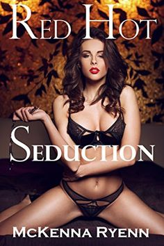 RED HOT SEDUCTION (Billionaires, Millionaires and Hot Encounters Book 1) by McKenna Ryenn http://www.amazon.com/dp/B01CRKAE2O/ref=cm_sw_r_pi_dp_h3F9wb0DB104P