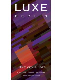 Retail: $13 - Dashluxe $10. Berlin Luxe City Guide 3rd ed.