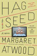 Shakespeare fan? Check out my review of Margaret Atwood's Hag-Seed, a contemporary retelling of The Tempest.