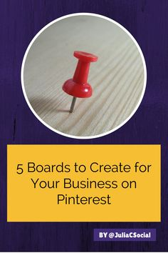 5 Boards to Create for Your Business on Pinterest #socialmedia