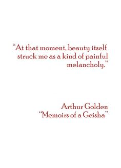 Memoirs of a Geisha Important Quotes