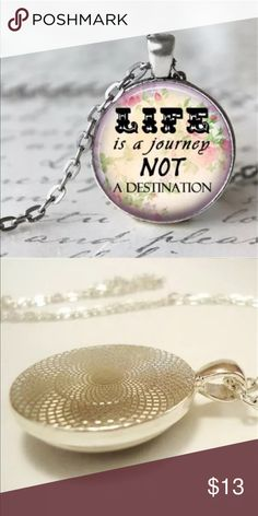 Life is Not A Destination It's A Journey necklace 🆕🆕Life is Not A Destination It's A Journey antiqued silver tone glass dome Pendant! So cute! I layer this with my long charm necklaces! Ask me to create a custom bundle! Jewelry Necklaces