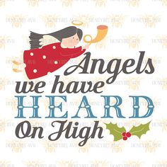 Angels we Have Heard on High svg eps dxf jpg png cut file for Silhouette and Cricut by HoneybeeSVG on Etsy