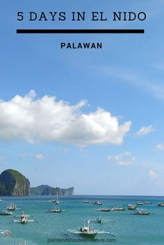 Travel guide for five days stay in El Nido: from how to get there, where to stay, packing guide, and tips for traveling to El Nido during the rainy season. Philippines Travel Guide, Philippines Culture, Travel Guides, Travel Tips, El Nido Palawan, Rainy Season, What To Pack, Beautiful Islands, Southeast Asia
