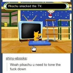 All these video games are making Pikachu a violent little mouse