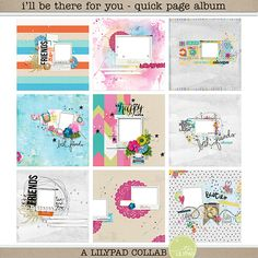 I'll be there for you - quick page album*
