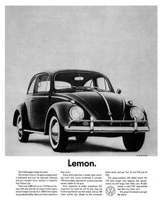 This advertisement was done by DDB, and became part of the famous Volkswagen prints. Not only does the headline capture people's curiosity but the body is amazingly fun to read.