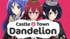 Hanabee Acquires 'Castle Town Dandelion' Anime Streaming Rights   The Fandom Post