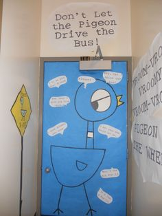 The door in our display. The pigeon with all the reasons why he should drive the…
