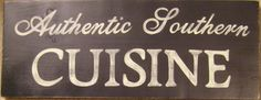 Authentic Southern Cuisine Sign Plaque Chef by shabbysignshoppe