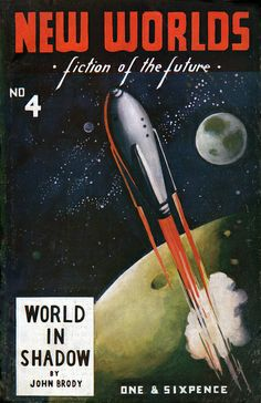 New Worlds (March 1949), cover by Dennis  I grew up reading old sci-fi mags like this.