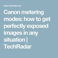Canon metering modes: how to get perfectly exposed images in any situation Metering Photography, Photography Lessons, Photography For Beginners, Video Photography, Photography Business, Photography Tutorials, Digital Photography, Wedding Photography, Canon Camera Tips