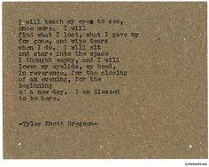 Typewriter Series #1851 by Tyler Knott Gregson
