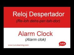 Reloj Despertador en Inglés = Alarm Clock in Spanish