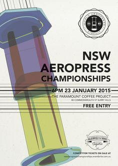 New South Wales Aeropress Championship 2015 - Poster Aeropress Coffee, South Wales, Competition, Posters, Events, World, Art, Art Background, Kunst