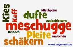Learn German Slang : )
