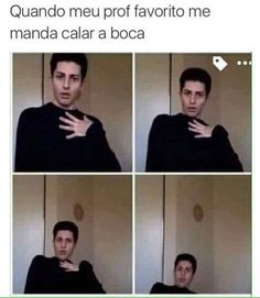 PORTUGES: When my favorite teacher tells me to shut my mouth. America Memes, Little Memes, Memes Status, Stupid Memes, Funny Posts, Bts Memes, Funny Images, Mood, Kawaii