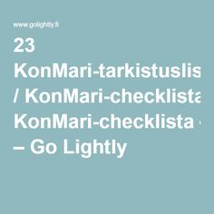 23 KonMari-tarkistuslista / KonMari-checklista – Go Lightly