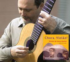 """Nicolas de Souza Barros lança o CD """"Chora, Violão!"""" Nicolas de Souza Barros lança o CD """"Chora, Violão!"""" no Rio, dia 15 de julho, sábado, e em Niterói, dia 1"""