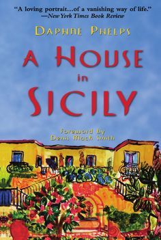 A house in Sicily, Daphne Phelps.