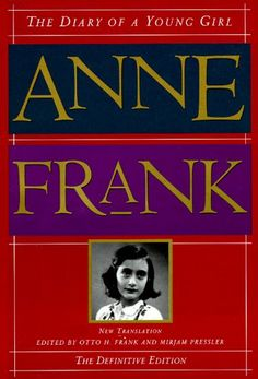 The Diary of a Young Girl -- The Definitive Edition  -- Paperback (352 pages), kindle, audiobook -- The diary as Anne Frank wrote it. In a new translation, this definitive edition contains entries about Anne's burgeoning sexuality and confrontations with her mother that were cut from previous editions. #WWII