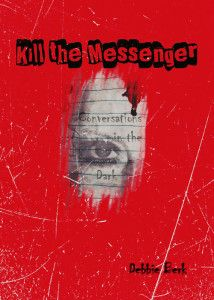 Kill The Messenger ~~ Newest Release