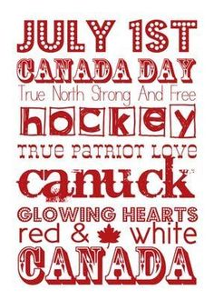 "Happy Canada Day (July 1st) ♥ ~~ Click on the pic to access my growing collection of ""July : Canada Day"" pics and memes on my Facebook page AND to learn more about Canada, in general, and Canada Day in particular. Feel free to ""Follow"" or ""Friend"" me on Facebook. I'd appreciate it if you would ""Follow"" me here on Pinterest, too. Thank you. ♥"