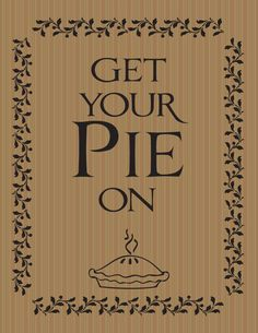 printables for pie in 4 different colors and 1 get your cranberry on.