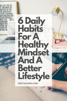 Our repeated thoughts and actions form our habits, and our habits form our lifestyle. Since we have complete control of our thoughts we can easily change our habits, it starts with a definite decision. Habits are essential for developing a strong, healthy mindset. Here are my top 6 simple daily habits that can help you level up your mindset and improve your lifestyle.