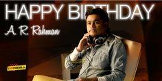 Happy Birthday A.R.Rahman - From Back yard to Budapest Indias Top music director & Academy Award Winner Allah Rakha Rahman fondly known as A.R.Rahman is celebrating his 49th Birthday today.