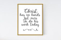 Hey, I found this really awesome Etsy listing at https://www.etsy.com/listing/386324266/christ-has-no-hands-but-ours-christian
