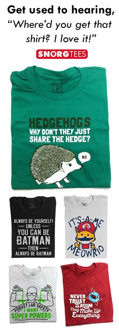 Get used to hearing Whered you get that shirt? SnorgTees makes funny witty pop-cultured inspired t-shirts and hoodies for men women and kids. Our tees are made with soft comfy materials thatll have you reaching for your favorite Snor Cool Graphic Tees, Graphic Tee Shirts, Look Casual, Casual Chic, Looks Cool, Mode Inspiration, Couture, Funny Shirts, Funny Design