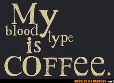 got that caffeine flowing through my veins!