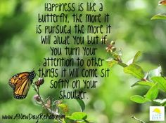 Happiness is like a butterfly #happiness #Quotes #butterflies