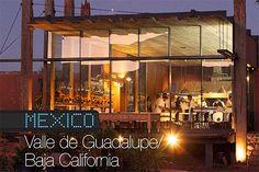 Wine Travel Destination 2014: Valle de Guadalupe, Baja California, Mexico