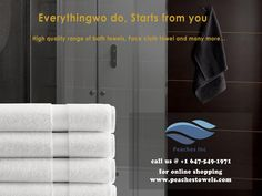Everything we do, Starts from you !! High Quality Peach Towels. For More Info Call: 647-549-1971 Visit: peachesinc.com