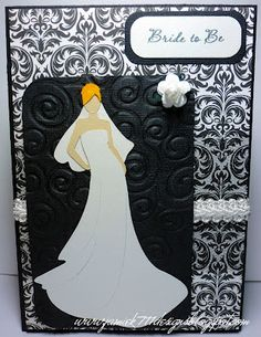 Jaded Blossom Stamps and a Silhouette Studio File. Bride to Be Card