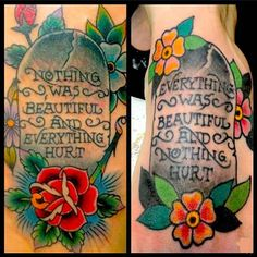 Kurt Vonnegut inspired matching tattoos on me and my best friend. Left is on the thigh. Right is on the foot.