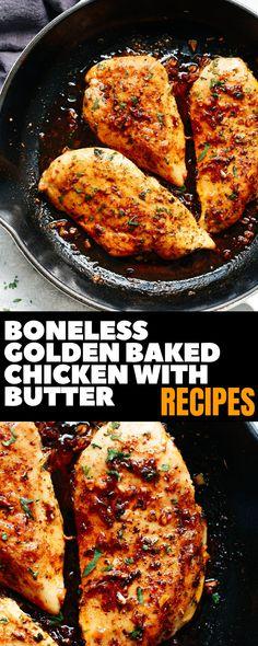 Boneless Golden Baked Chicken with Butter Dinner Recipes - Want to make - Chicken Recipes Turkey Recipes, Veggie Recipes, Chicken Recipes, Dinner Recipes, Chicken Eating, Baked Chicken, Butter Chicken, Casserole Recipes, Crockpot Recipes