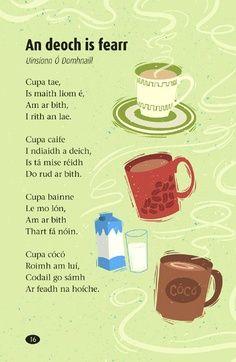 An dán is fearr liom as Gaeilge. My favourite poem in Irish. Irish Poems, Gaelic Words, Welsh Language, Class Displays, 5th Class, Scottish Gaelic, Irish Eyes Are Smiling, Irish Culture, Luck Of The Irish