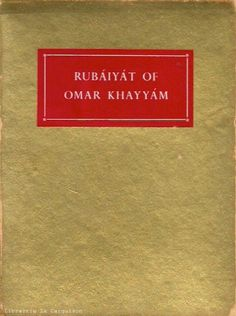 KHAYYAM, OMAR. Rubaiyat of Omar Khayyam - The First Version of Edward Fitzgerald