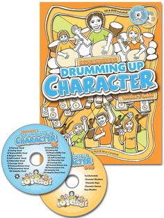 Drumming Up Character: Teacher's Guide