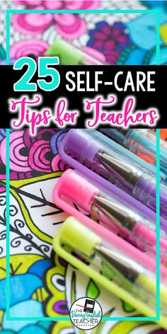 25 Ways to Practice Self-Care and Avoid Teacher Burnout